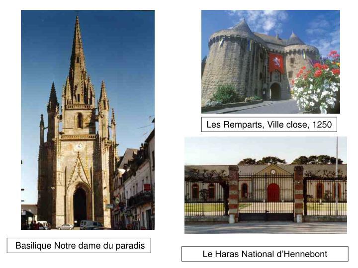 Les Remparts, Ville close, 1250