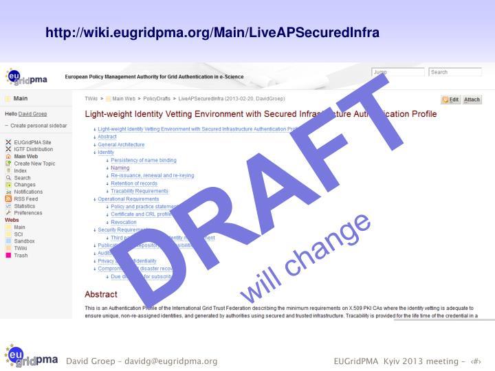 http://wiki.eugridpma.org/Main/LiveAPSecuredInfra