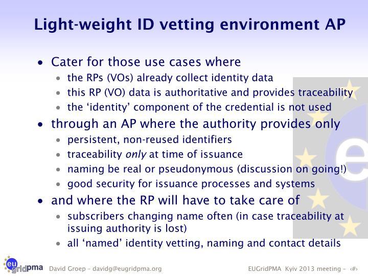 Light-weight ID vetting environment AP