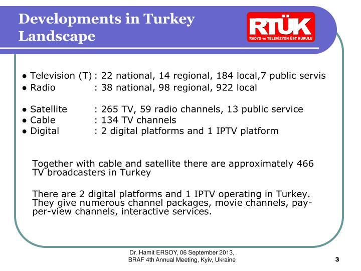 Developments in turkey landscape