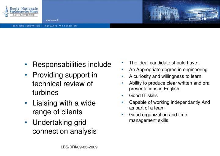 Responsabilities include