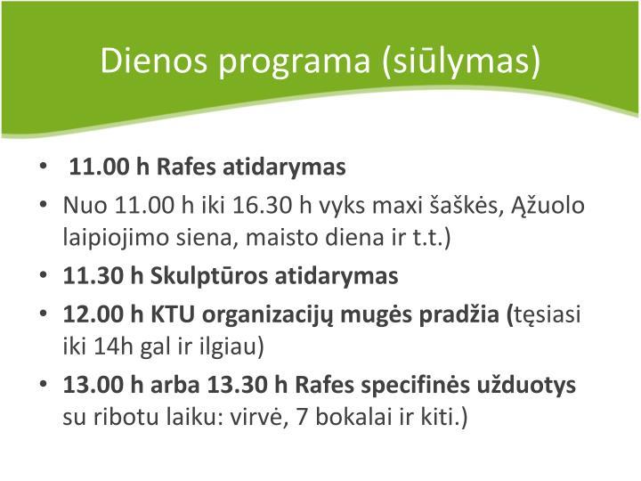 Dienos programa (siūlymas)
