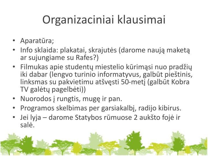 Organizaciniai klausimai