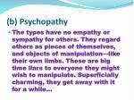 b psychopathy
