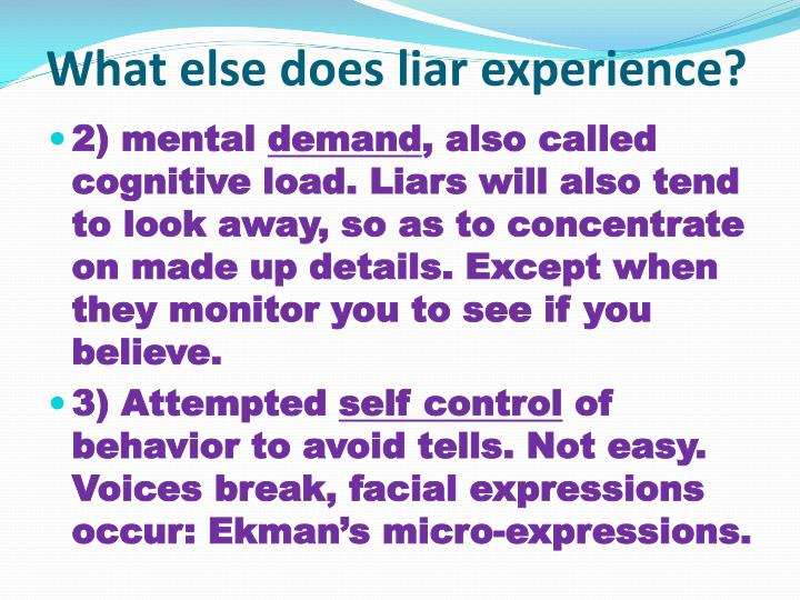 What else does liar experience?