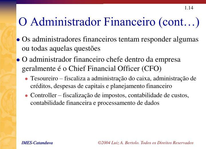O Administrador Financeiro (cont…)