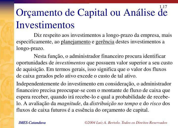 Orçamento de Capital ou Análise de Investimentos