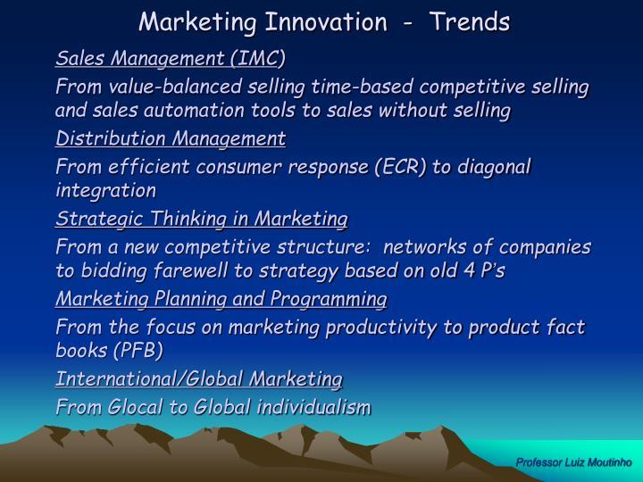 Marketing Innovation  -  Trends