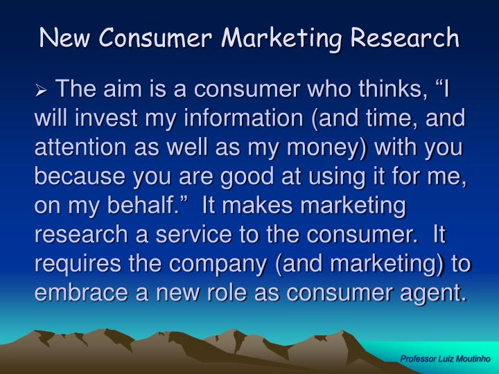 New Consumer Marketing Research