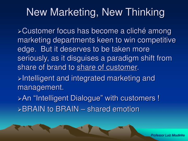New Marketing, New Thinking