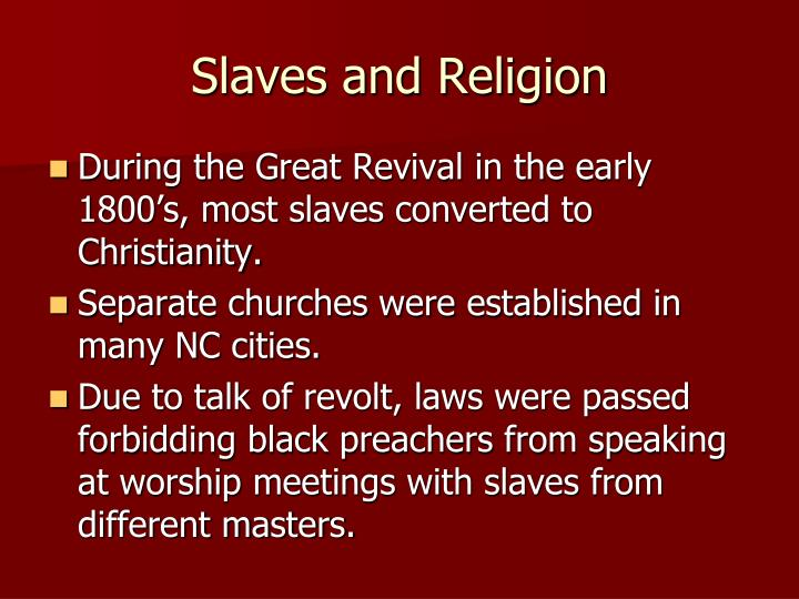 Slaves and Religion