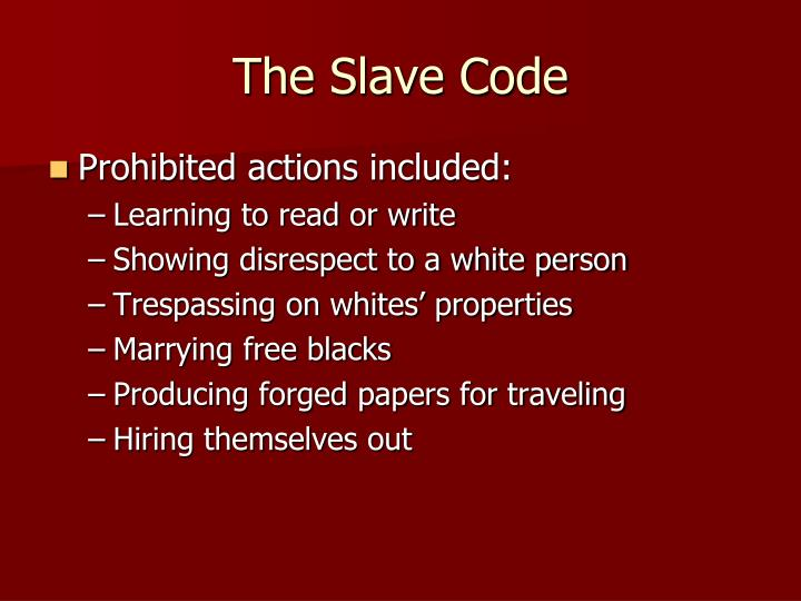 The Slave Code