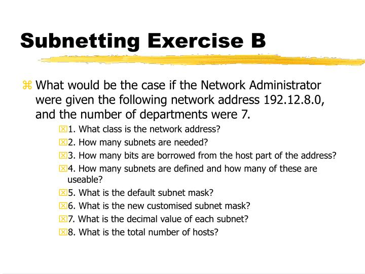 Subnetting Exercise B