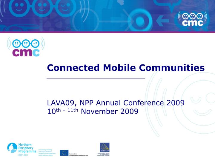 Connected mobile communities