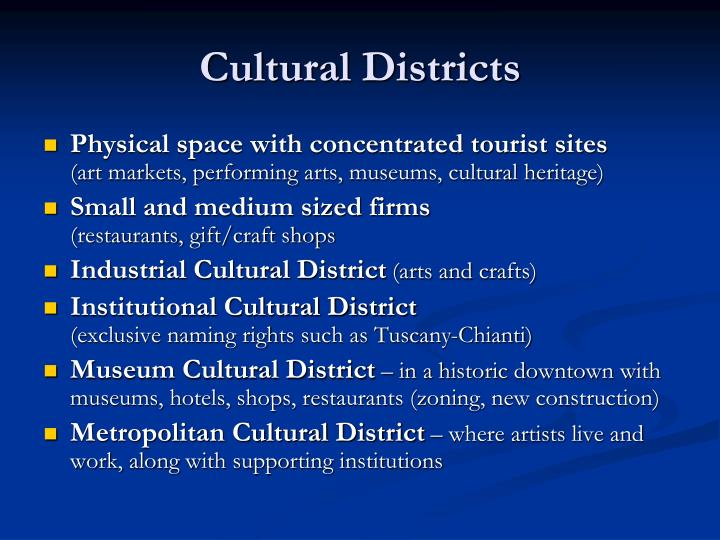 Cultural Districts