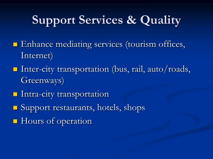 Support Services & Quality