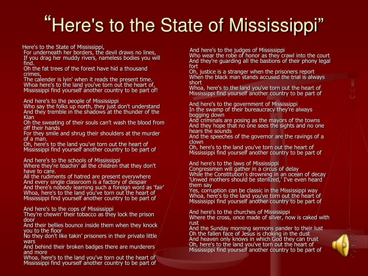 Here's to the State of Mississippi,
