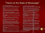 here s to the state of mississippi