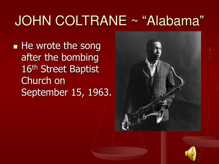 "JOHN COLTRANE ~ ""Alabama"""