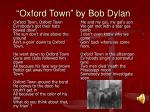 oxford town by bob dylan