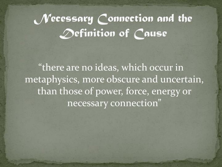 Necessary Connection and the Definition of Cause