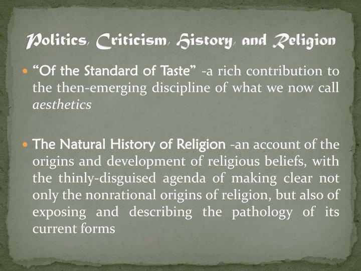 Politics, Criticism, History, and Religion