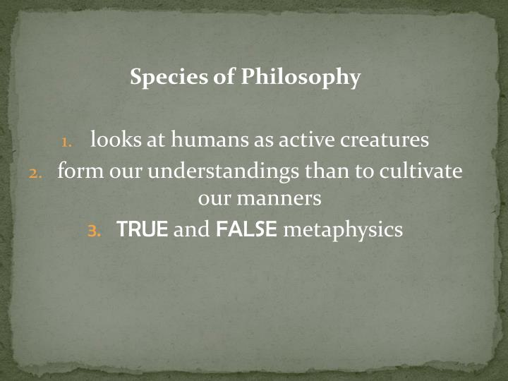 Species of Philosophy