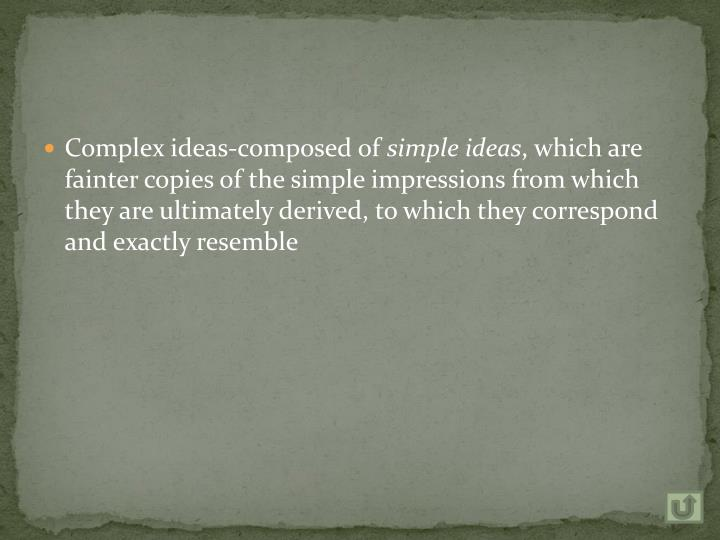 Complex ideas-composed of