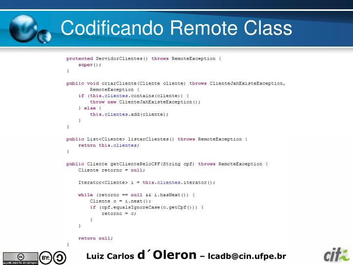Codificando Remote Class
