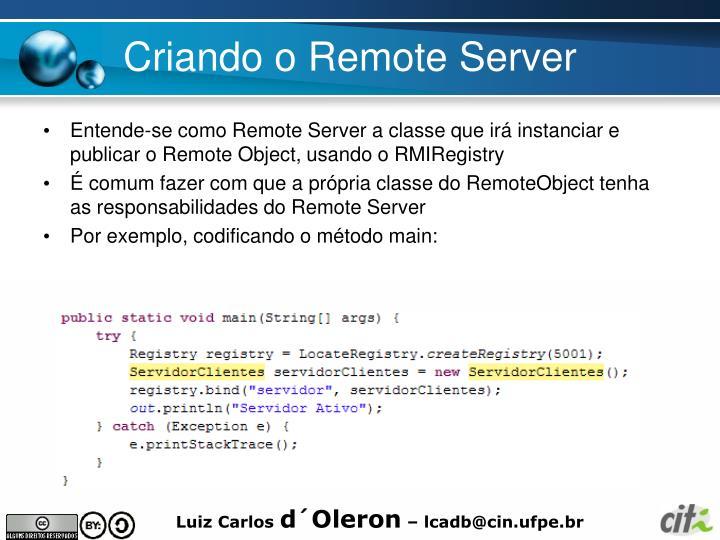 Criando o Remote Server