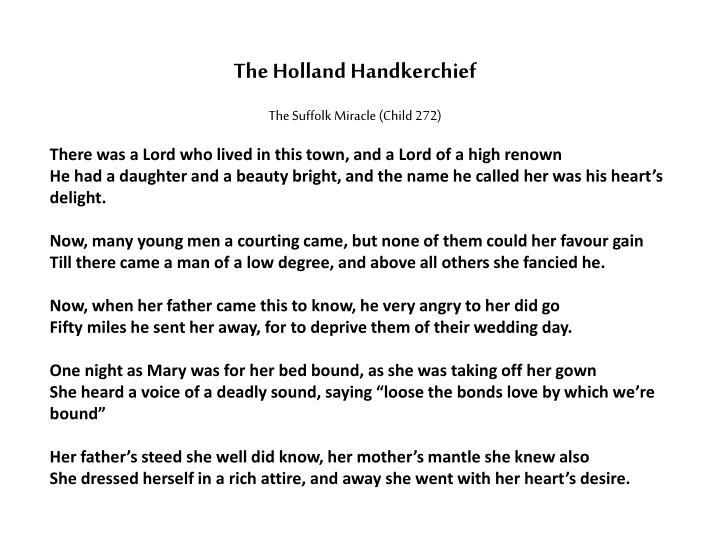 The Holland Handkerchief
