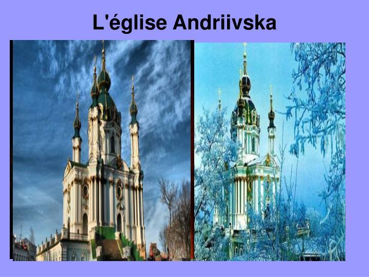 L'église Andriivska
