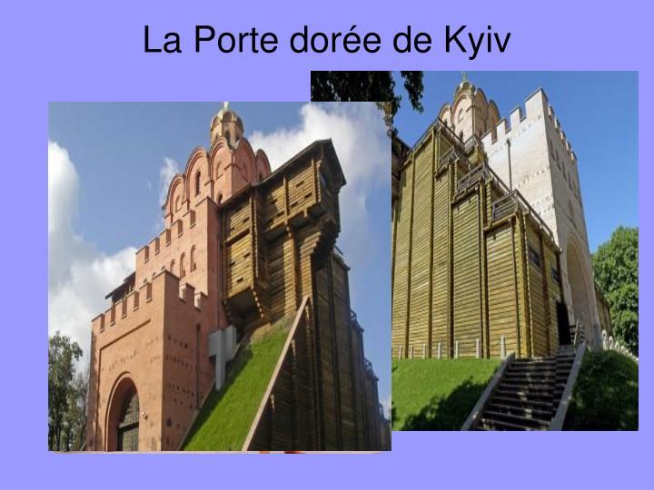 La Porte dorée de Kyiv