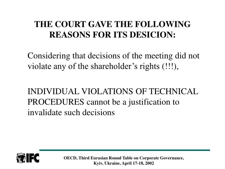 THE COURT GAVE THE FOLLOWING REASONS FOR ITS DESICION