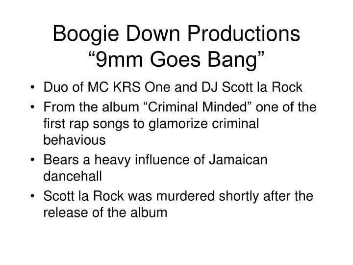"Boogie Down Productions ""9mm Goes Bang"""