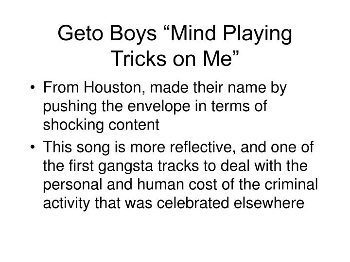 "Geto Boys ""Mind Playing Tricks on Me"""