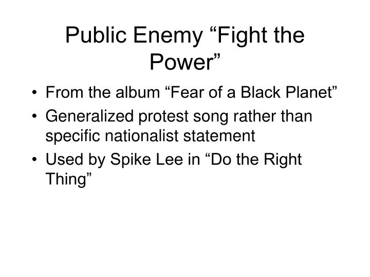 "Public Enemy ""Fight the Power"""