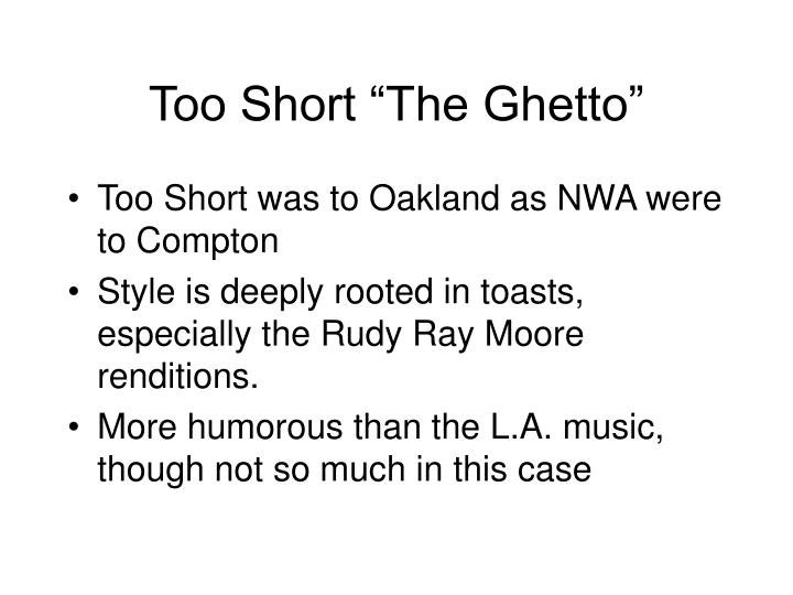 "Too Short ""The Ghetto"""