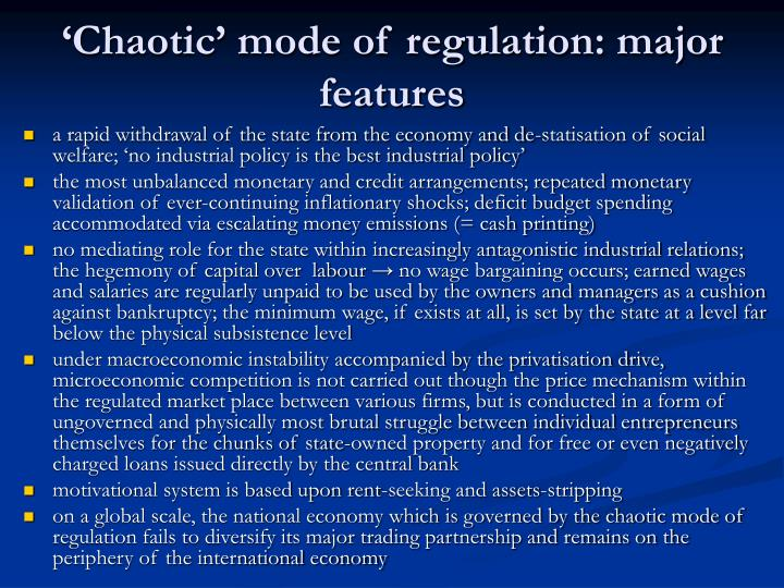 'Chaotic' mode of regulation: major features