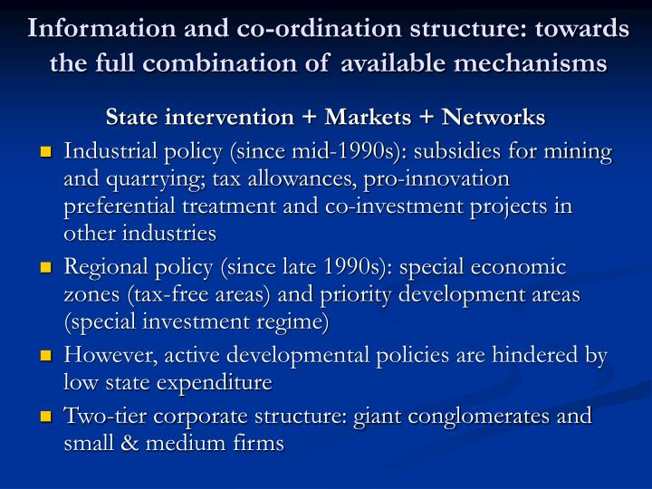Information and co-ordination structure: towards the full combination of available mechanisms