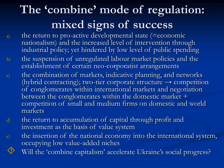 The 'combine' mode of regulation: mixed signs of success