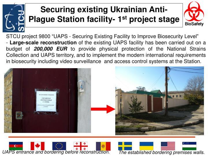 Securing existing Ukrainian Anti-Plague Station facility- 1