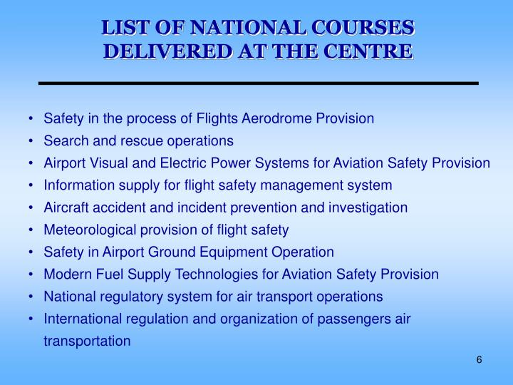 LIST OF NATIONAL COURSES