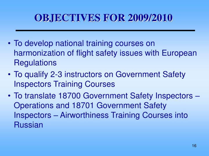 OBJECTIVES FOR 2009/2010