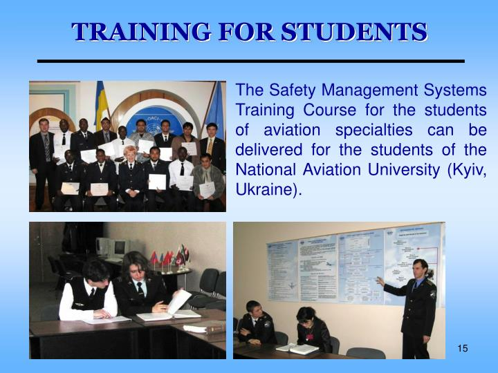 TRAINING FOR STUDENTS