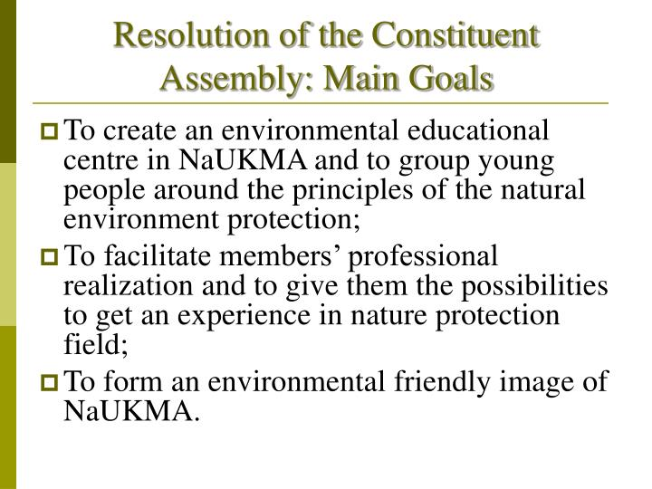 Resolution of the Constituent Assembly: Main Goals