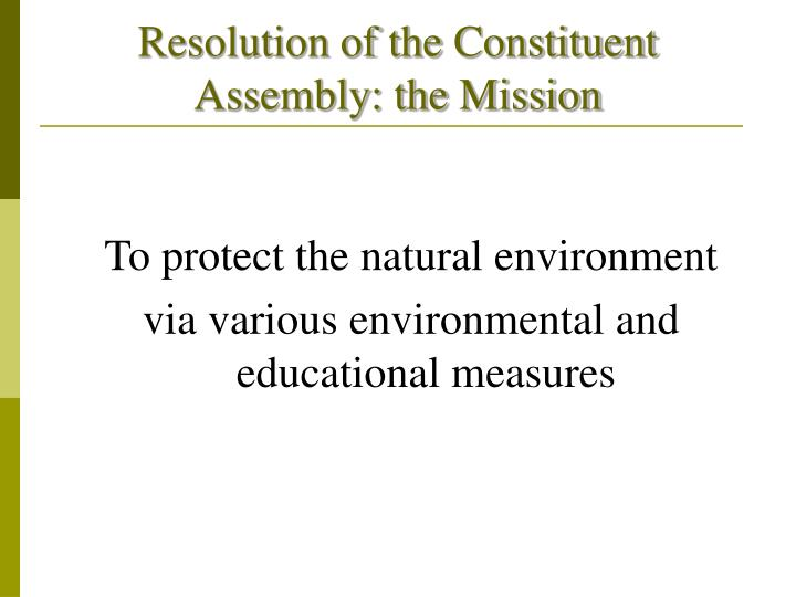 Resolution of the Constituent Assembly: the Mission