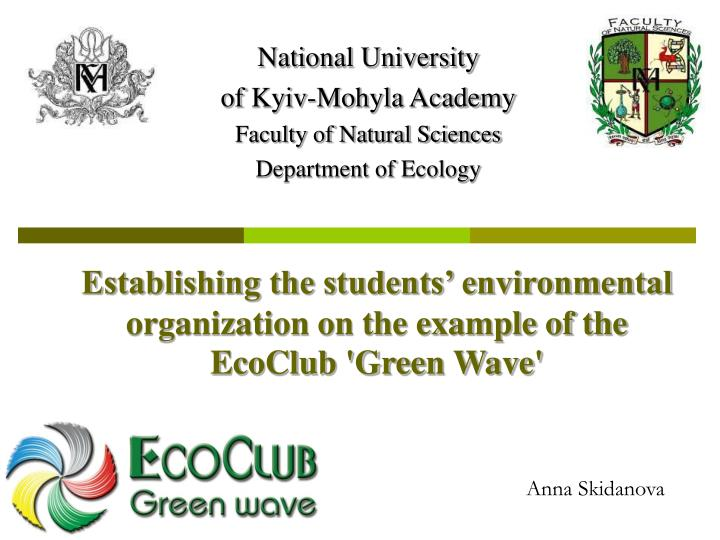 Establishing the students' environmental organization on the example of the