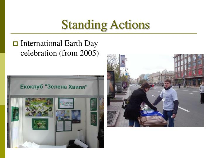 Standing Actions
