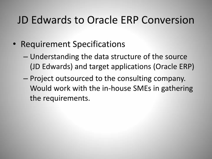 JD Edwards to Oracle ERP Conversion